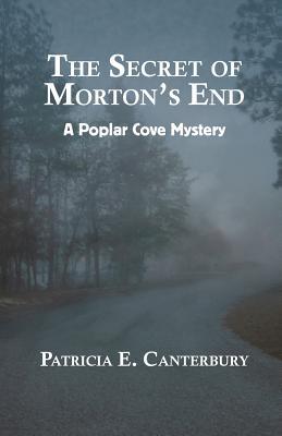 The Secret of Morton's End by Patricia E. Canterbury