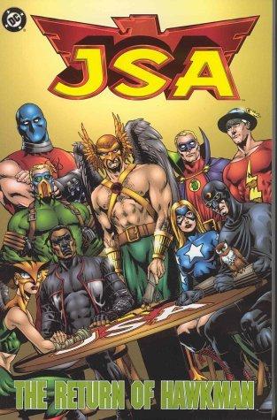 JSA, Vol. 3: The Return of Hawkman by David S. Goyer, Steve Yeowell, Stephen Sadowski, Geoff Johns