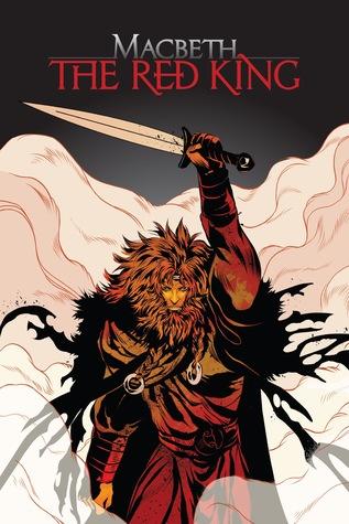 Macbeth: The Red King by Shaun Manning, Anna Wieszczyk