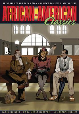 Graphic Classics Volume 22: African-American Classics by Langston Hughes, Zora Neale Hurston, W. E. B. Du Bois