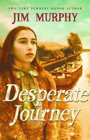 Desperate Journey by Jim Murphy