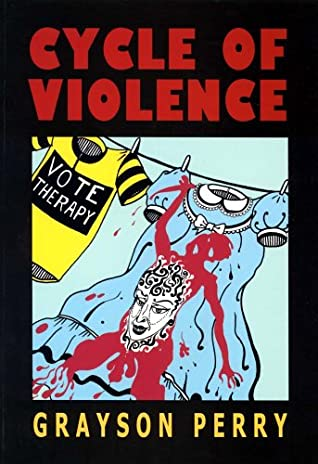 Cycle Of Violence by Grayson Perry