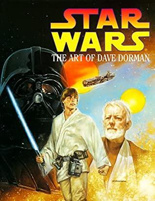 Star Wars: The Art of Dave Dorman by Stephen D. Smith, Lurene Haines, Dave Dorman