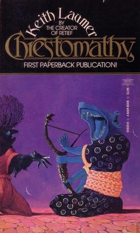 Chrestomathy by Keith Laumer