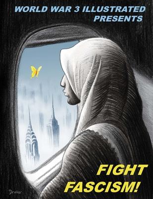 Fight Fascism! by Susan Simensky Bietila, Peter Kuper, Jordan Worley, Isabella Bannerman, Seth Tobocman