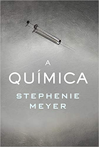 A Química by Stephenie Meyer