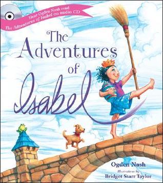 Adventures of Isabel (Poetry Telling Stories) by Ogden Nash, Bridget Starr Taylor