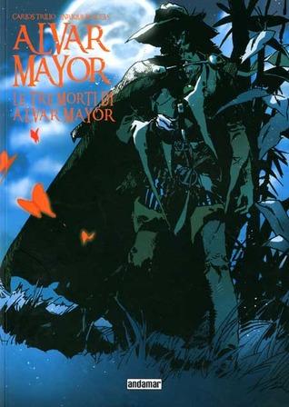 Alvar Mayor, #5: La tre morti di Alvar Mayor by Enrique Breccia, Carlos Trillo