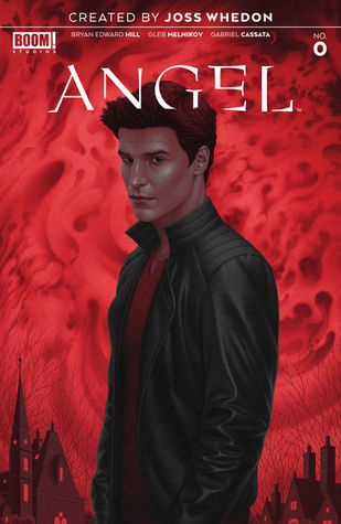 Angel #0 by Bryan Edward Hill, Joss Whedon, Gleb Melnikov