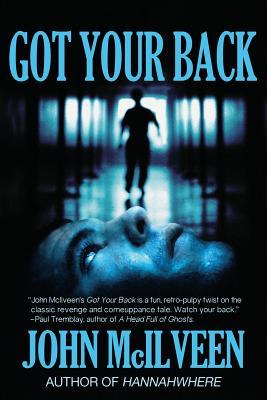 Got Your Back by John McIlveen