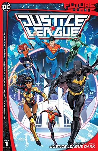 Future State: Justice League #1 by Joshua Williamson, Ram V.