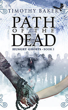 Path of the Dead by Timothy Baker