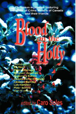 Blood on the Holly by Peter Robinson, Maureen Jennings