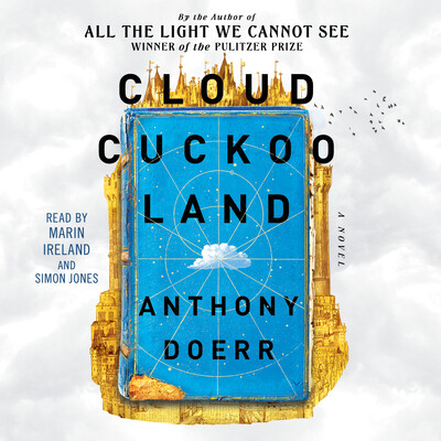 Cloud Cuckoo Land by Anthony Doerr