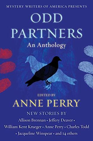 Odd Partners: An Anthology by Anne Perry, Jeffery Deaver, William Kent Krueger, Allison Brennan, Jacqueline Winspear, Charles Todd, Georgia Jeffries