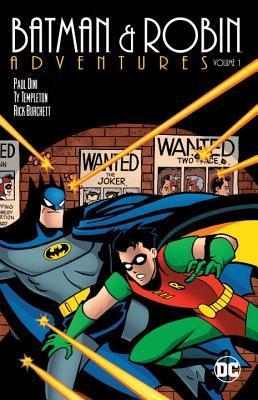 Batman & Robin Adventures, Vol. 1 by Tim Harkins, Paul Dini, Ty Templeton, Rick Burchett, Brandon Kruse