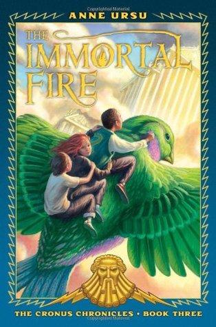 The Immortal Fire by Anne Ursu