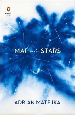 Map to the Stars by Adrian Matejka