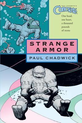 Concrete, Volume 6: Strange Armor by Paul Chadwick