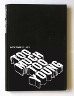 Too Much Too Young by Nikesh Shukla, Jesse Armstrong, Patrick Neate, Jeremy Dyson, Craig Taylor, Salena Godden, David Nicholls, Emylia Hall, Jackie Kay, Marina Lewycka, Chris Cleave, Diana Evans