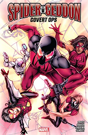 Spider-Geddon: Covert Ops by Andres Genolet, Paulo Siqueira, Christopher J. Priest, Jody Houser