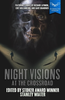 Night Visions: At the Crossroad by Chet Williamson, Gary Brandner