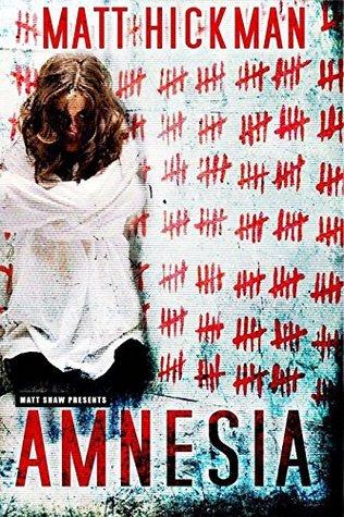 Amnesia by Matt Hickman