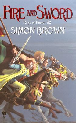Fire And Sword by Simon Brown