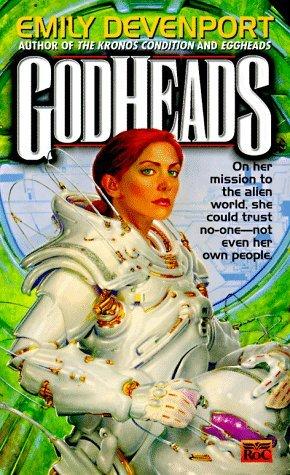 Godheads by Emily Devenport