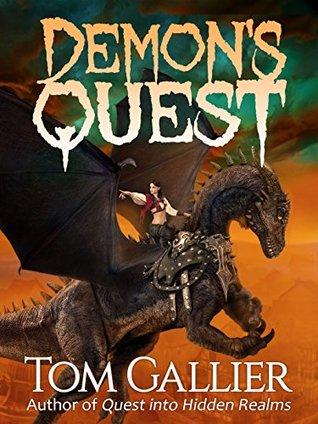 Demon's Quest (Grimdark Adventures Online Book 1) by Tom Gallier