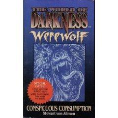 Werewolf: Conspicuous Consumption by Stewart von Allmen