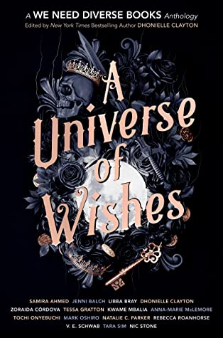 A Universe of Wishes by Dhonielle Clayton