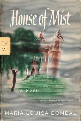 House of Mist: A Novel by María Luisa Bombal