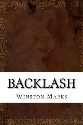 Backlash by Winston K. Marks