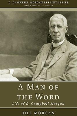 A Man of the Word by Jill Morgan