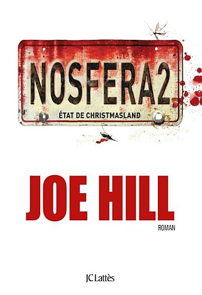 Nosfera2 by Joe Hill