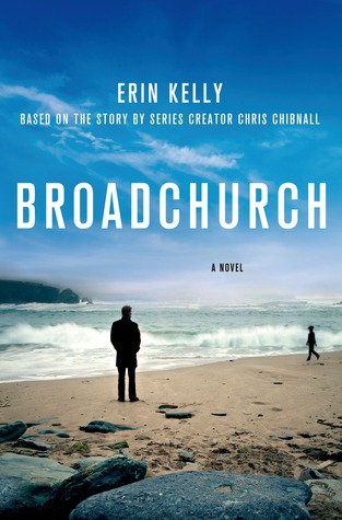 Broadchurch by Chris Chibnall, Erin Kelly