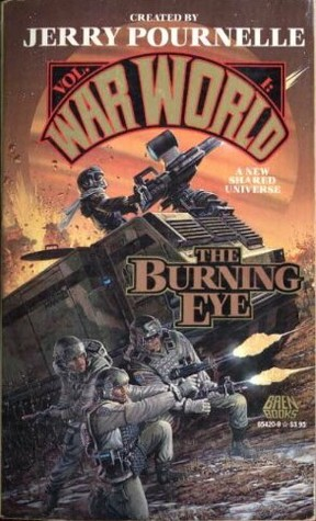 The Burning Eye by John Dalmas, S.M. Stirling, Poul Anderson, Harry Turtledove, Mike Resnick, Jerry Pournelle, Edward P. Hughes, Don Hawthorne, Roland J. Green, John F. Carr
