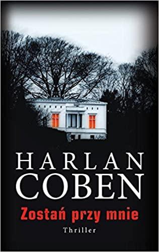 Zostan przy mnie by Harlan Coben
