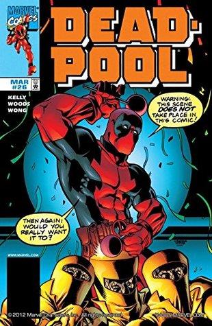 Deadpool (1997-2002) #26 by James Felder, Walden Wong, Joe Kelly, Pete Woods