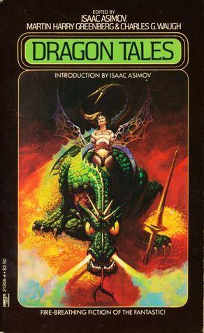 Dragon Tales by Martin Harry Greenberg, Janet Fox, Isaac Asimov, Charles G. Waugh
