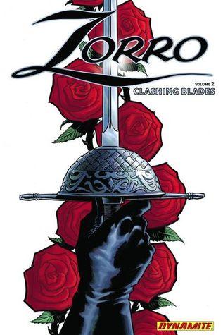 Zorro, Volume 2: Clashing Blades by Cezar Razek, Salvatore Aiala, Francesco Francavilla, Simon Bowland, Matt Wagner