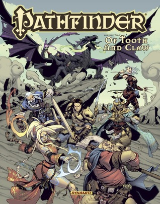 Pathfinder Volume 2: Of Tooth and Claw by Mohan, Kevin Stokes, Jake Bilbao, Ivan Anaya, James Jacobs, Sean Izaakse, Ross Campbell, Jim Zub