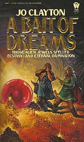 A Bait of Dreams by Jo Clayton