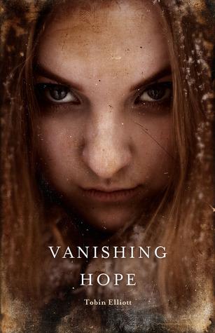 Vanishing Hope by Tobin Elliott