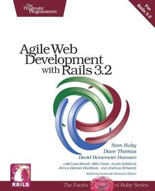 Agile Web Development with Rails 3.2 by David Heinemeier Hansson, Sam Ruby, Dave Thomas