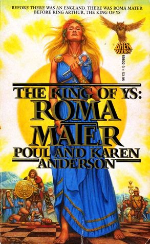 Roma Mater by Poul Anderson, Karen Anderson