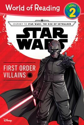 Journey to Star Wars: The Rise of Skywalker First Order Villains (Level 2 Reader) by Diogo Saito, Michael Siglain, Luigi Aime
