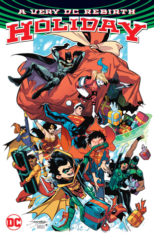 A Very DC Rebirth Holiday by Paul Dini, Scott Snyder, Tom King, Neal Adams, David Finch