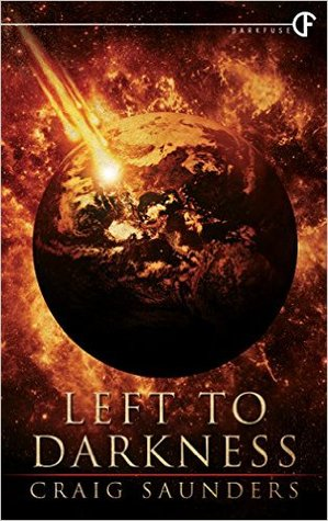Left To Darkness by Craig Saunders